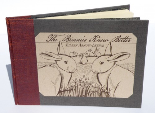 The Bunnies Knew Better Eileen Arnow-Levine