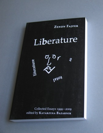 Liberature or Total Literature Zenon Fajfer and Katarzyna Bazarnik