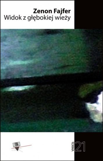 Widok z glebokiej wiezy Zenon Fajfer