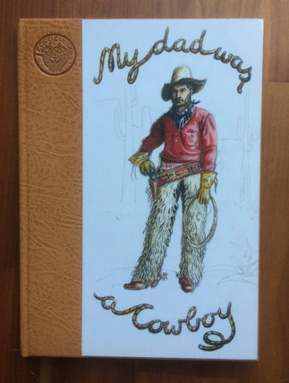 My Dad was a Cowboy Hugh Bryden